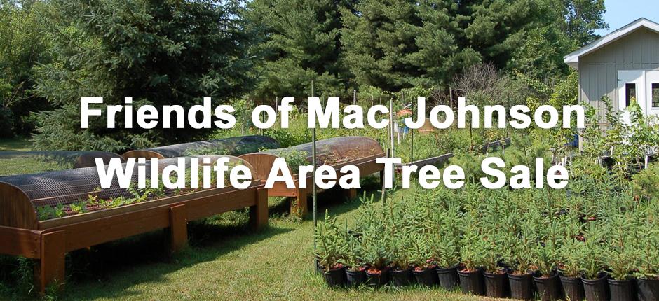 Mac Johnson Wildlife Area Tree Sale